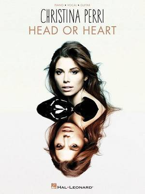 Christina Perri - Head or Heart by Christina Perri