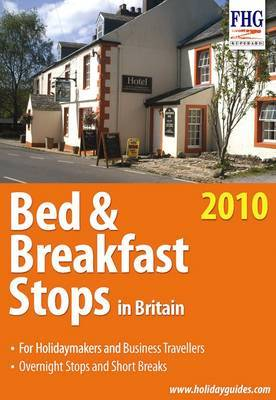 Bed and Breakfast Stops in Britain, 2010 by Anne Cuthbertson