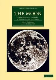 Cambridge Library Collection - Astronomy by James Nasmyth