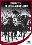 Eyewitness to the Russian Revolution by Lydia Bjornlund