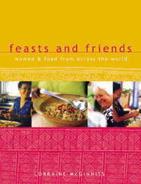 Feasts and Friends by Lorraine McGinniss image