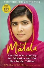 I am Malala: The Girl Who Stood Up for Education and Was Shot by the Taliban by Malala Yousafzai image