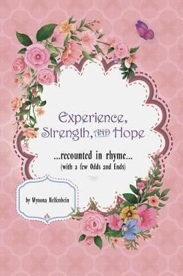 Experience, Strength and Hope by Wynona Helfenbein image