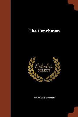 The Henchman by Mark Lee Luther image
