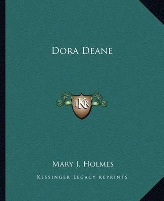Dora Deane by Mary J Holmes