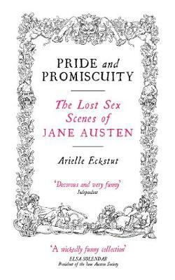 Pride And Promiscuity by Arielle Eckstut image