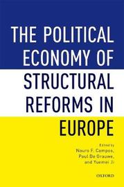 The Political Economy of Structural Reforms in Europe