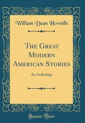 The Great Modern American Stories by William Dean Howells image