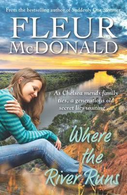 Where the River Runs by Fleur McDonald