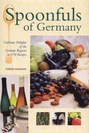 Spoonfuls of Germany: Culinary Delights of the German Regions in 170 Recipes by Nadia Hassani image
