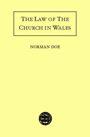 The Law of the Church in Wales by Norman Doe image