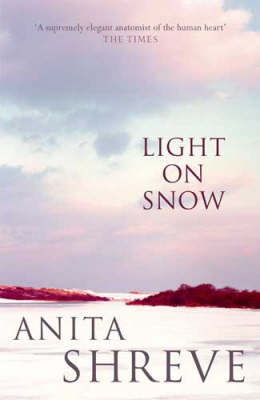Light on Snow by Anita Shreve image