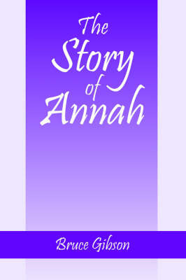 The Story of Annah by Professor Bruce Gibson (University of Liverpool)