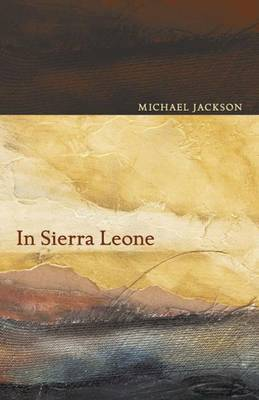 In Sierra Leone by Michael D. Jackson