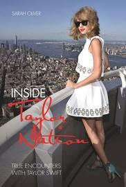 Inside Taylor Nation by SARAH OLIVER