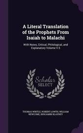 A Literal Translation of the Prophets from Isaiah to Malachi by Thomas Wintle