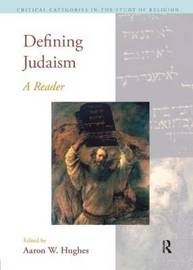 Defining Judaism by Aaron W Hughes image