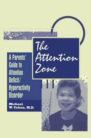 The Attention Zone by Michael Cohen