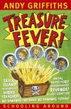 Treasure Fever! by Andy Griffiths