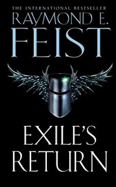Exile's Return (Conclave of Shadows #3) by Raymond E Feist