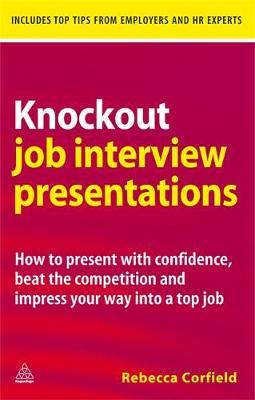 Knockout Job Interview Presentations by Rebecca Corfield image