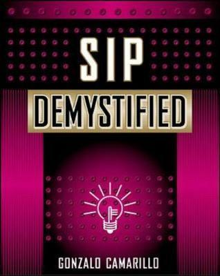 SIP Demystified by Gonzalo Camarillo
