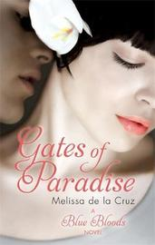 Gates of Paradise by Melissa De La Cruz