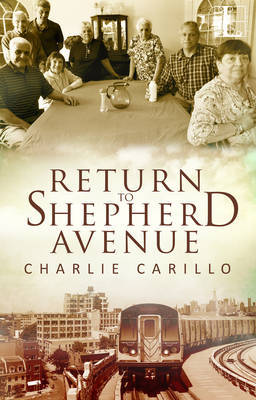 Return to Shepherd Avenue by Charlie Carillo