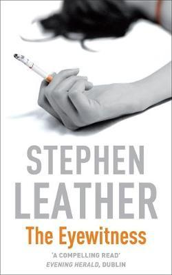 The Eyewitness by Stephen Leather image