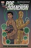 Star Wars: Poe Dameron Vol. 2: the Gathering Storm by Charles Soule