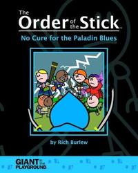 Order of the Stick 2 - No Cure for the Paladin Blues