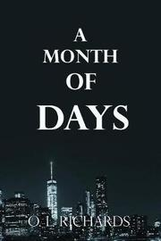 A Month of Days by O L Richards image