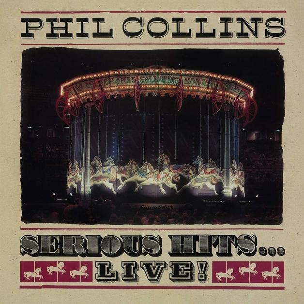 Serious Hits...Live by Phil Collins