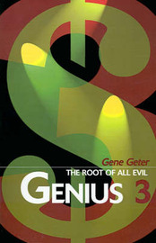 Genius 3: The Root of All Evil by Gene Geter image
