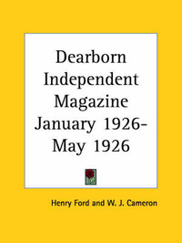 Dearborn Independent Magazine (January 1926-May 1926) by Henry Ford image