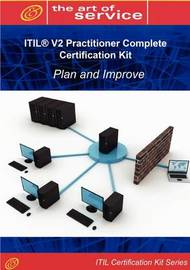Itil V2 Plan and Improve (Ippi) Full Certification Online Learning and Study Book Course - The Itil V2 Practitioner Ippi Complete Certification Kit by Tim Malone image