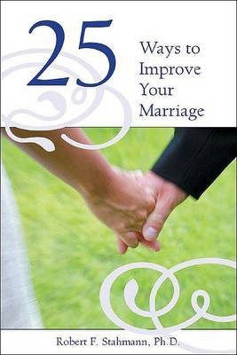 25 Keys to a Great Marriage by Robert F. Stahmann image