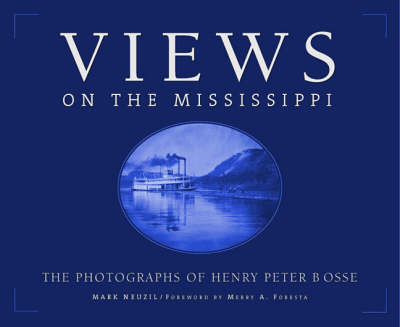 Views On The Mississippi by Mark Neuzil