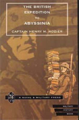 British Expedition to Abyssinia by H.M. Hozier