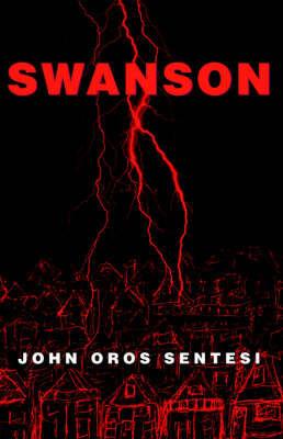Swanson by John Oros Sentesi