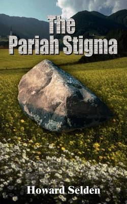 The Pariah Stigma by Howard Selden