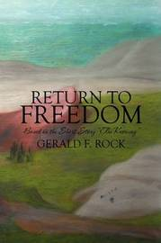 Return to Freedom: Based on the Short Story the Knowing by Gerald F. Rock image