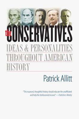 The Conservatives by Patrick Allitt