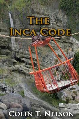 The Inca Code by Colin T. Nelson image