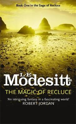 The Magic Of Recluce by L.E Modesitt