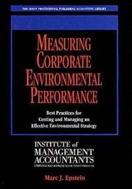 Measuring Corporate Environmental Performance by Marc Epstein