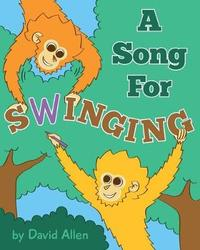 A Song for Swinging by David Allen