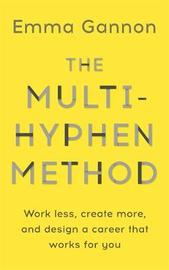 The Multi-Hyphen Method by Emma Gannon