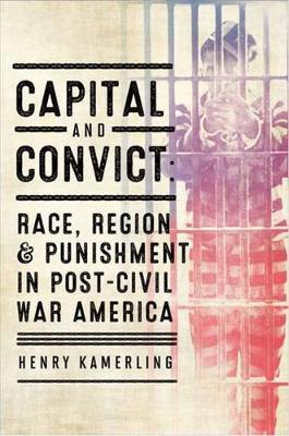 Capital and Convict by Henry Kamerling