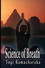 Science of Breath by Yogi Ramacharaka